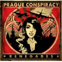 Prague Conspiracy - Renegades (CD, 2013)