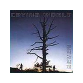 Seven - Crying World (CD, 2000)